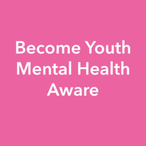 become youth mental health aware course